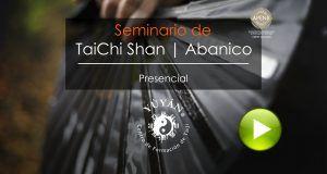 Talleres, Cursos y Seminarios de TaiJi Shan. Abanico de TaiCh